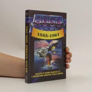 náhled knihy - Hugo story: oceněné povídky z let 1955-1961
