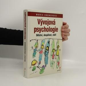 náhled knihy - Vývojová psychologie : dětství, dospělost, stáří