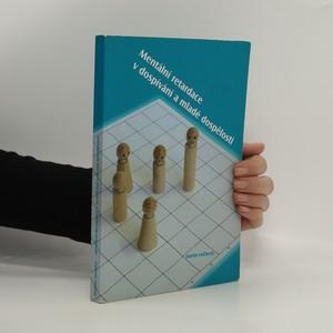 náhled knihy - Mentální retardace v dospívání a mladé dospělosti