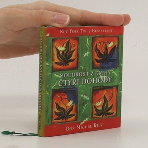 náhled knihy - Moudrost z knihy Čtyři dohody