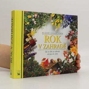 náhled knihy - Rok v zahradě. Jak se těšit ze zahrady od jara do zimy