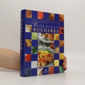 náhled knihy - Velká domácí kuchařka
