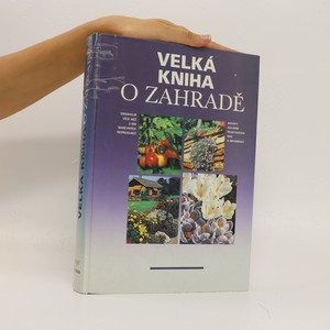 náhled knihy - Velká kniha o zahradě