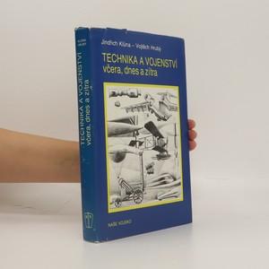 náhled knihy - Technika a vojenství včera, dnes a zítra