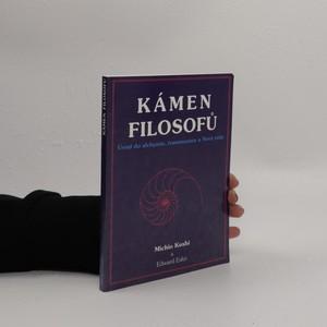 náhled knihy - Kámen filosofů : úvod do alchymie, transmutace a Nové vědy